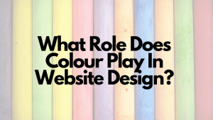 What-Role-Does-Colour-Play-In-Website-Design_